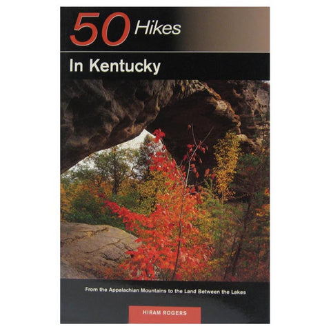 50 HIKES: KENTUCKY