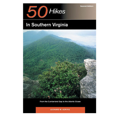 50 HIKES: SOUTH VIRGINIA