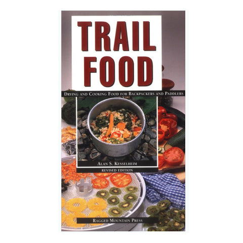 TRAIL FOOD: DRYING & COOK FOOD