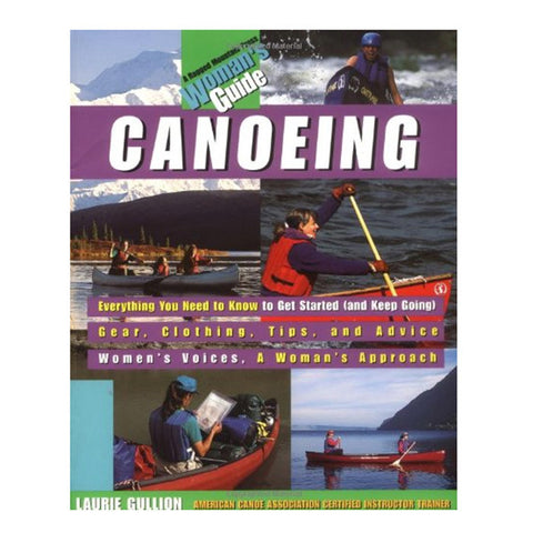 CANOEING: A WOMENS GUIDE