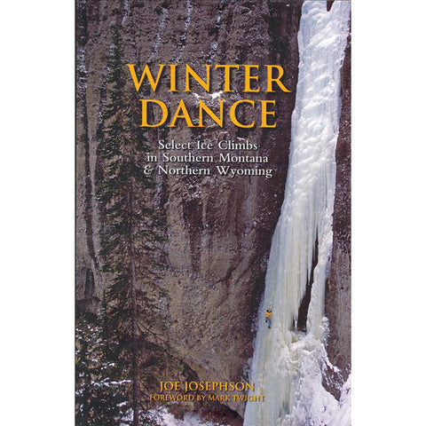 WINTER DANCE: ICE CLIMBS MT/WY