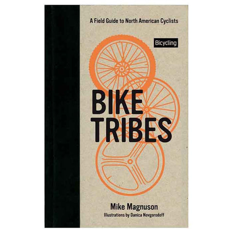 BIKE TRIBES: A FIELD GUIDE