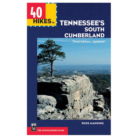 40 HIKES IN TENNESSEE'S SOUTH