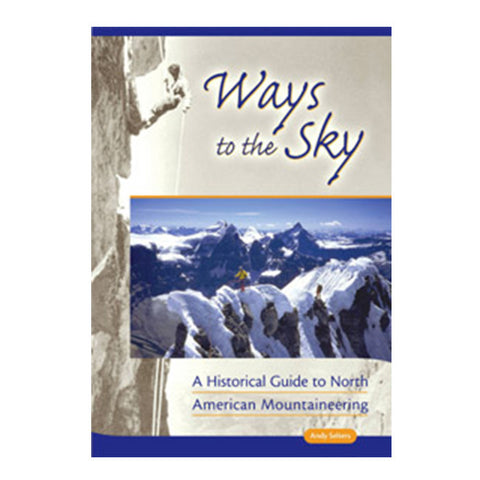 WAYS TO THE SKY