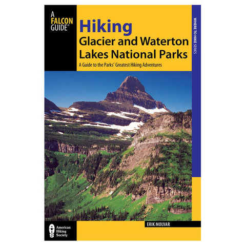 HIKING GLACIER/WATERTON NP 4TH
