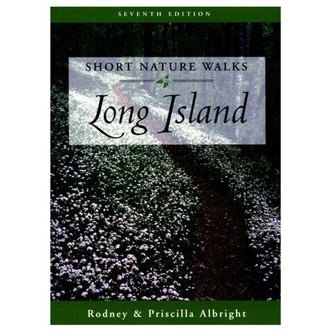 SHORT NATURE WALKS LONG ISLAND