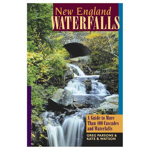 NEW ENGLAND WATERFALLS 3RD ED