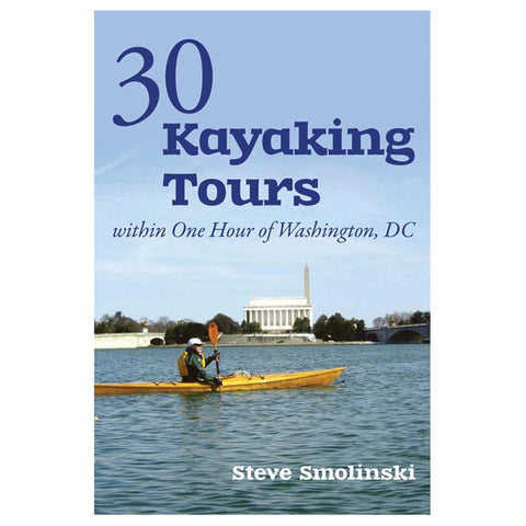 30+ KAYAKING TOURS: DC