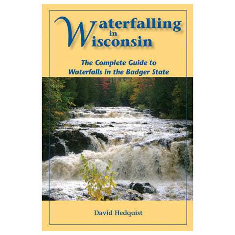 WATERFALLING IN WI: CMPLT GD