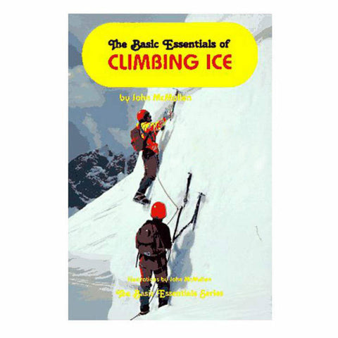 BASIC ESSENTIALS OF ICE CLIMB