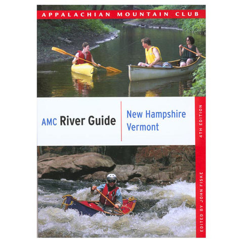 AMC RIVER GUIDE NH/ VT 4TH