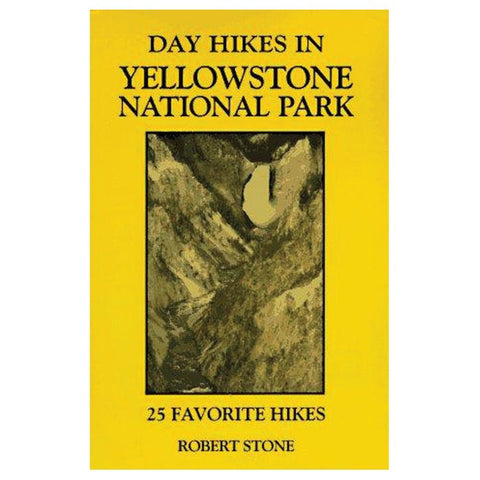 DAY HIKES YELLOWSTONE NAT'L PK