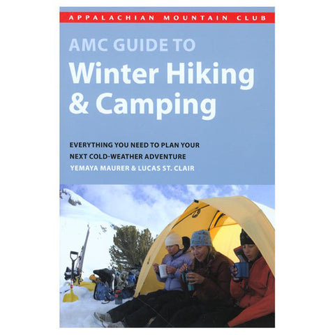 AMC WINTER HIKING AND CAMPING