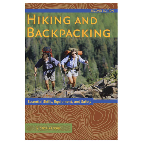 HIKING & BACKPACKING 2ND ED.