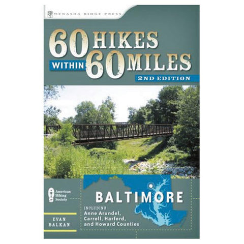 60 HIKES W/IN 60 MI: BALTIMORE
