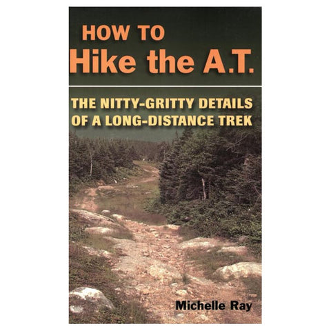 HOW TO HIKE THE AT