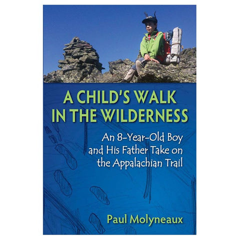A CHILD'S WALK IN WILDERNESS