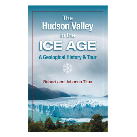 HUDSON VALLEY IN THE ICE AGE