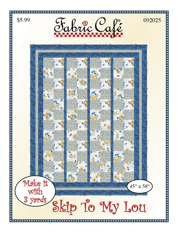 Skip To My Lou 3 yd Quilt Pattern