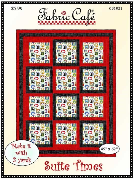 Suite Times 3 yd Quilt Pattern