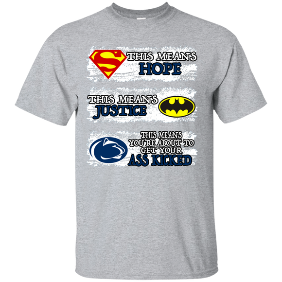 THIS MEANS YOU'RE ABOUT TO GET YOUR ASS KICKED - NITTANY LIONS