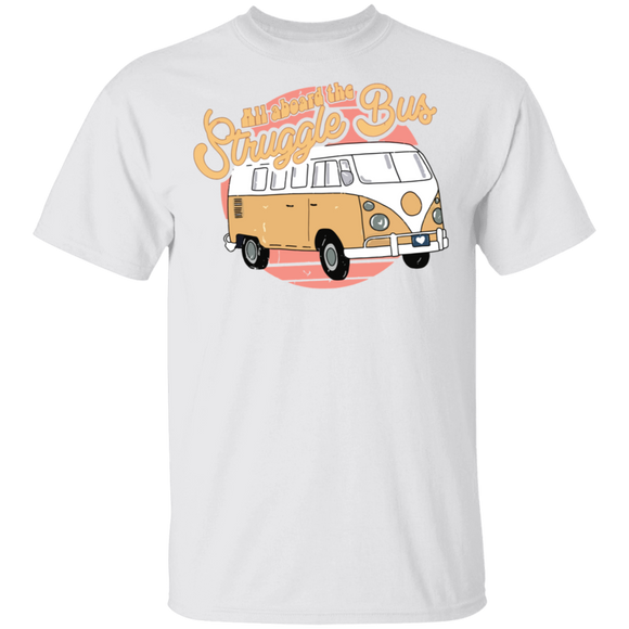 All Aboard The Struggle Bus - Volkswagen Beetle Bus T-shirt