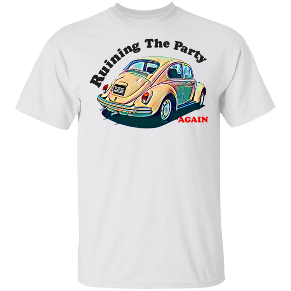 Ruining The Party Again - Volkswagen Beetle T-shirt