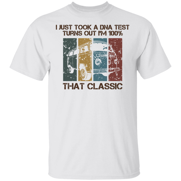 I Just Took A DNA Test Turns Out I'm 100% That Classic-Volkswagen Beetle Bus T-shirt