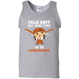 Talk Shit One More Time On My Longhorns - teezbeez.com