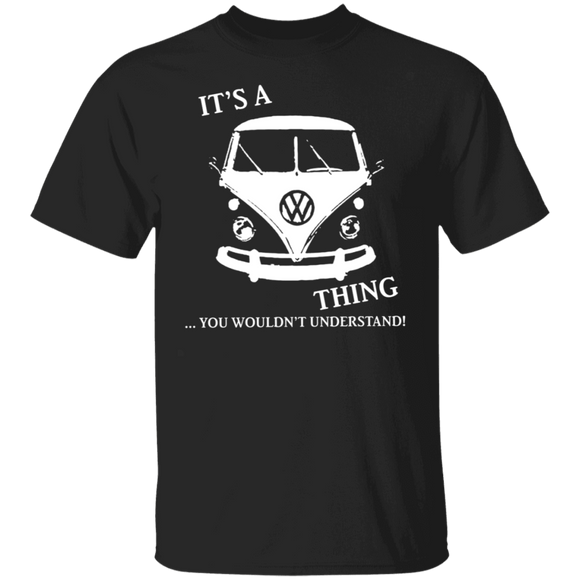 It's A Thing...You Wouldn't Understand-Volkswagen Beetle Bus T-shirt