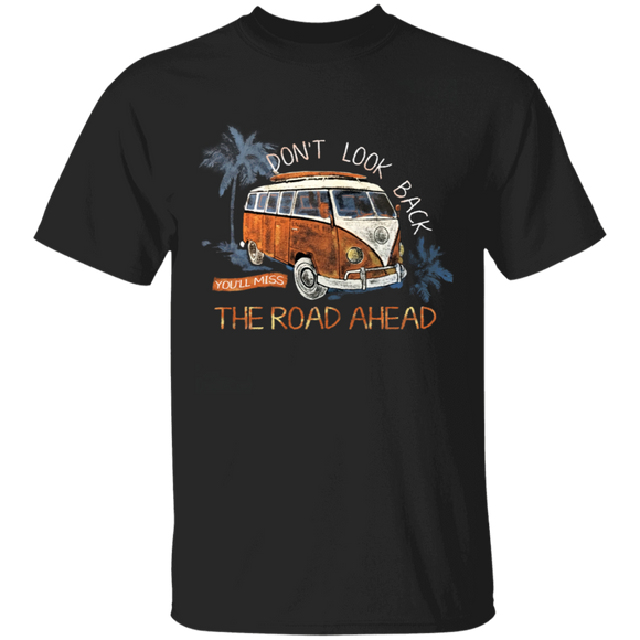 Don't Look Back, You'll Miss, The Road Ahead - Volkswagen Beetle Bus T-shirt