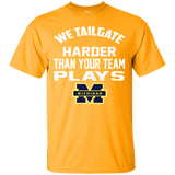 We Tailgate Harder - WOLVERINES