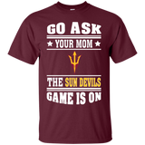 GO ASK YOUR MOM THE SUN DEVILS GAME IS ON - Teezbeez