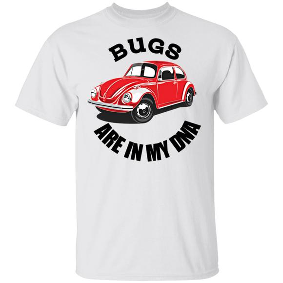 Bugs Are In My DNA - Volkswagen Beetle T-shirt