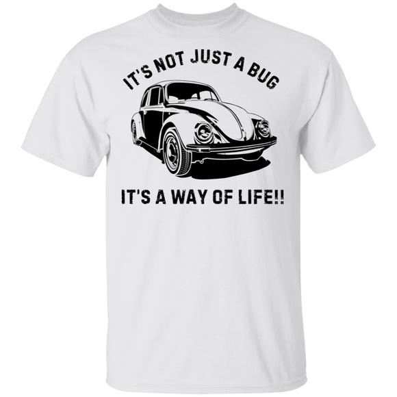 It's Not Just A Bug, It's A Way Of Life - Volkswagen Beetle T-shirt