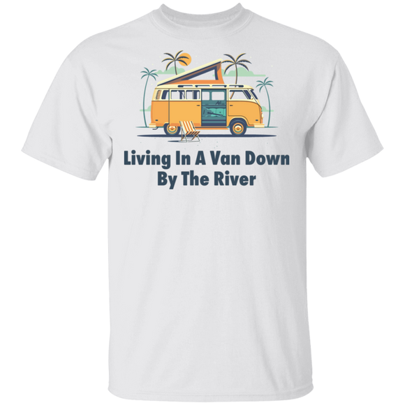 Living In A Van Down By The River-Volkswagen Beetle Bus T-shirt
