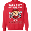 Talk Shit One More Time On My Buckeyes - teezbeez.com