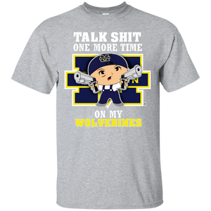 Talk Shit One More Time On My Wolverines - teezbeez.com