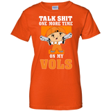 Talk Shit One More Time On My Vols - teezbeez.com