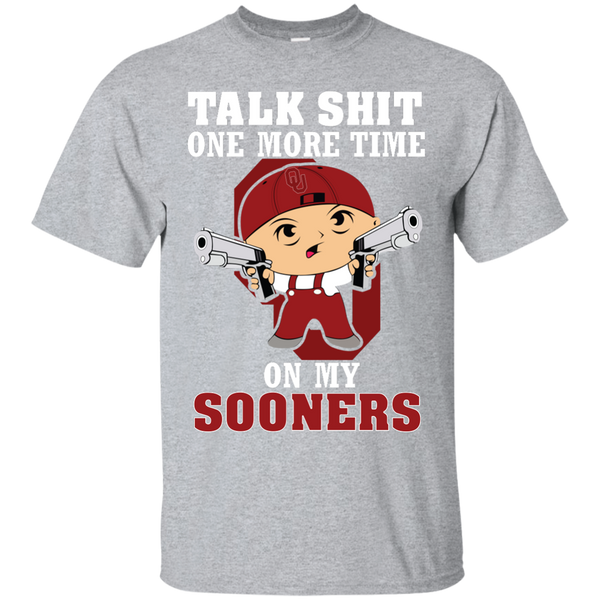 Talk Shit One More Time On My Sooners - teezbeez.com