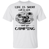 Life Is Short Call In Sick And Go Camping-Volkswagen Beetle Bus Shirt