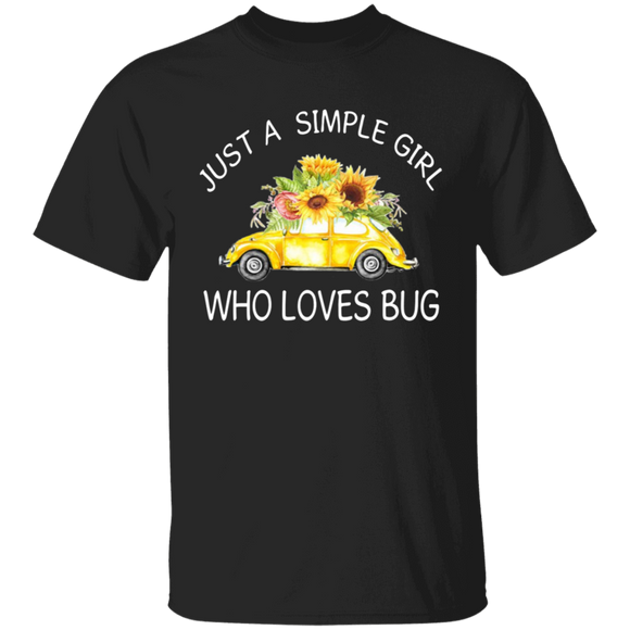 Just A Simple Girl Who Loves Bug - Volkswagen Beetle T-shirt