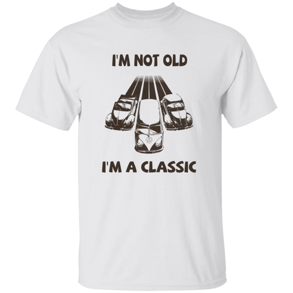 I'm Not Old, I'm A Classic - Volkswagen Beetle, Bus T-shirt