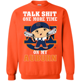 Talk Shit One More Time On My Auburn - teezbeez.com