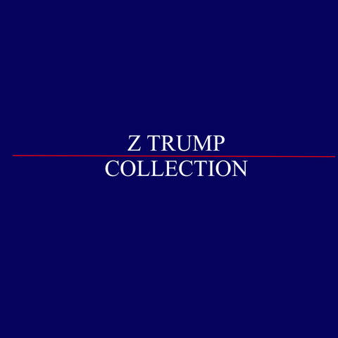 Z TRUMP COLLECTION