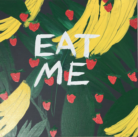 EAT ME AKA Strawberries, Bananas, Greens and Pie.
