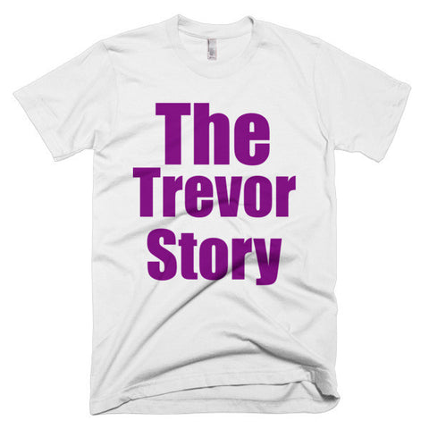 """The Trevor Story"" Short sleeve men's t-shirt"