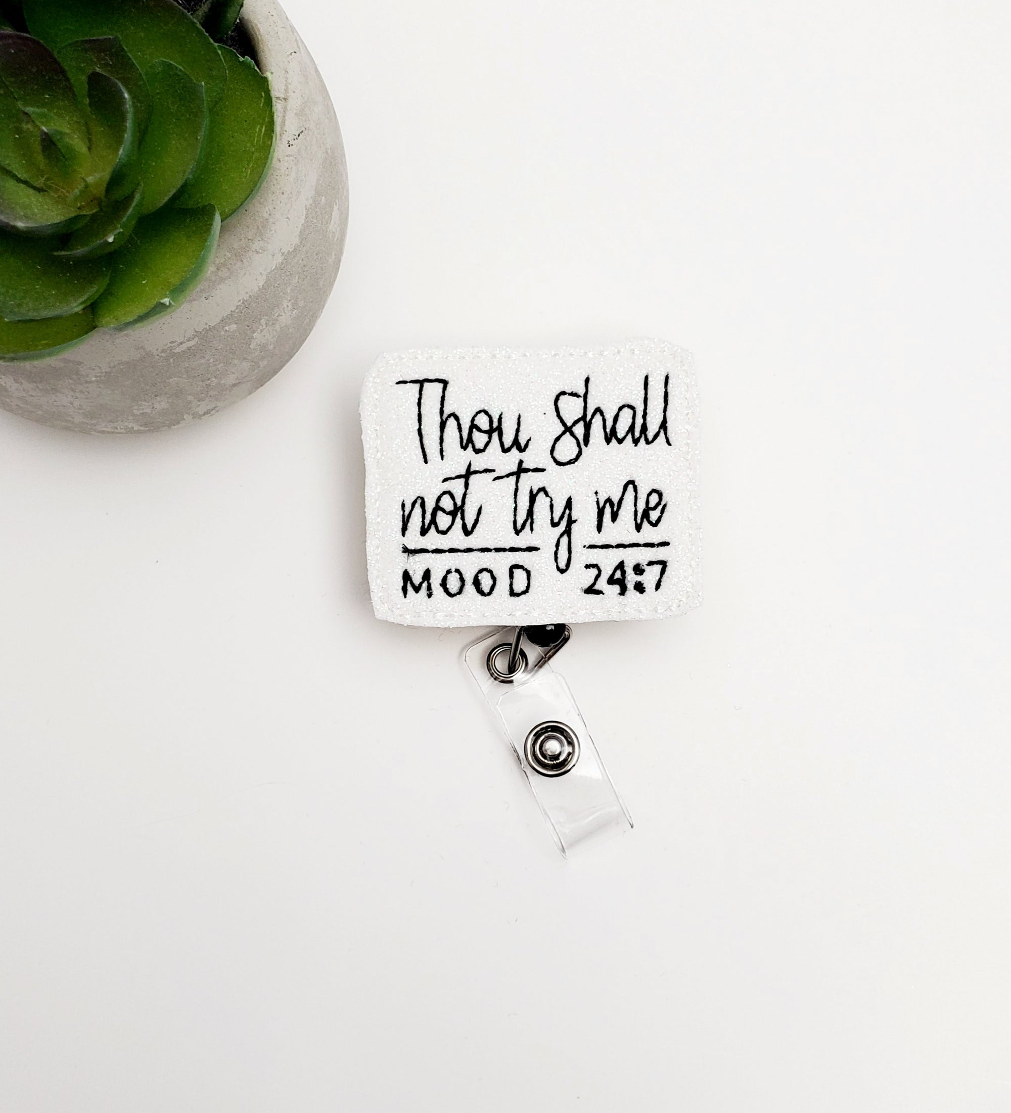 Though Shall Not Try Me Badge Reel - love tan co.