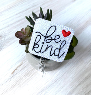 Be Kind Badge Reel