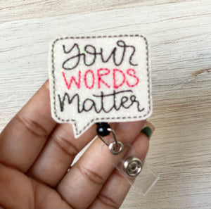 Your Words Matter Badge Reel